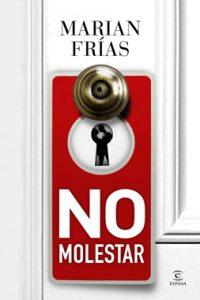 libro_no_molestar_mfrias_web_c75fd44ff59200858ade04f6a99bf523