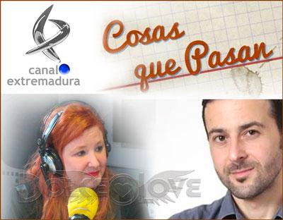 Dolce Love en Cosas que pasan del Canal Extremadura