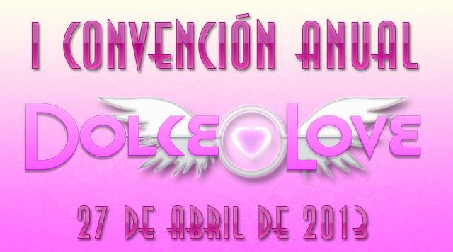 Dolce Love prepara su I Convención Nacional