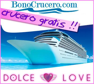 """Unas vacaciones """"por la cara"""": Gana un crucero con Dolce Love"""